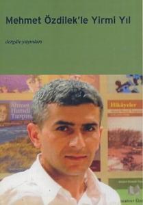 Mehmet Özdilek'le Yirmi Yıl