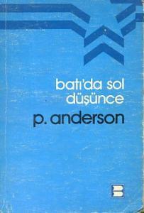 Batı'da Sol Düşünce Perry Anderson