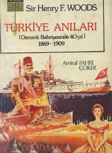 Türkiye Anıları Henry F. Woods
