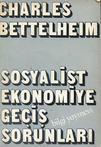 Sosyalist Ekonomiye Geçiş Sorunları