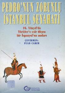 Pedro'nun Zorunlu İstanbul Seyahati