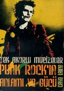 Tek Akorlu Mucizeler, Punk Rock'ın Anlamı ve Gücü