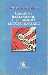 Lenincilik ve İşçi Sınıfının Uluslararası Devrimci Hareketi
