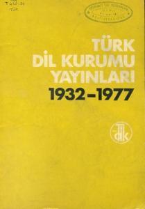 Türk Dil Kurumu Yayınları 1932-1977 Dizin