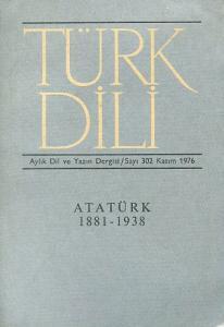 Türk Dili 302 Kasım 1976 Atatürk Özel Sayısı