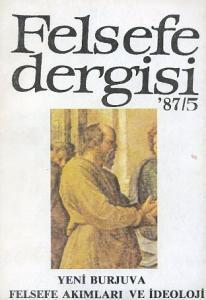 Felsefe Dergisi 87 / 5 Ekim 1987 Yeni Burjuva