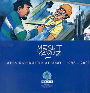 Mesut Yavuz MESS Karikatür Albümü 1998-2001