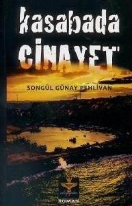 Kasabada Cinayet %25 indirimli Songül Günay Pehlivan
