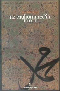 Hz. Muhammed'in Hayatı