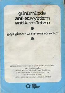 Günümüzde Anti-Sovyetizm Anti Komünizm