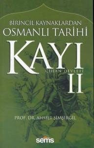 Kayı 2 Cihan Devleti Ahmet Şimşirgil