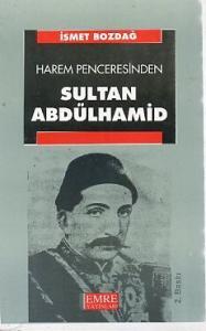 Harem Penceresinden Sultan Abdülhamit