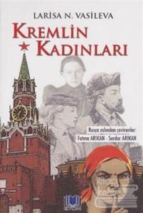 Kremlin Kadınları  - Larisa N. Vasileva - Eton Yayıncılık  - Edebiyat