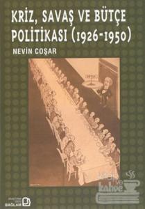 Kriz, Savaş ve Bütçe Politikası (1926 - 1950)