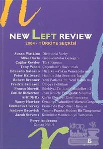 New Left Review 2004 Türkiye Seçkisi