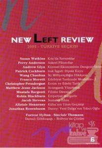 New Left Review 2005 Türkiye Seçkisi Derleme