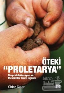 """Öteki """"Proletarya"""""""