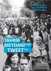 Tahrir Meydanı'ndan Tweet'ler %25 indirimli Nadia Idle