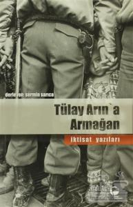Tülay Arın'a Armağan İktisat Yazıları