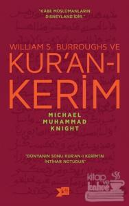 William S. Burroughs ve Kur'an-ı Kerim