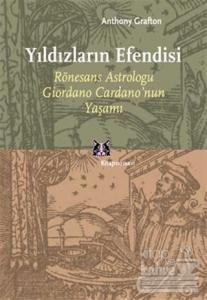 Yıldızların Efendisi Rönesans Astroloğu Giordano Cardano