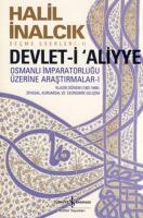 Devlet-i Aliyye - Osmanlı İmparatorluğu Üzerine Araştırmalar 1