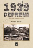 1939 Depremi (Erzincan ve Bölgeye Etkisi)