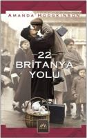 22 Britanya Yolu