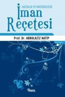 Hastalık ve Musibetlere İman Reçetesi