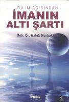 Bilim Açısından İmanın Altı Şartı