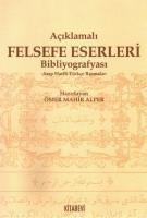 Açıklamalı Felsefe Eserleri Bibliyografyası -Arap Harfli Türkçe Basmalar-
