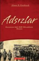 Adsızlar-Kastamonu'daki Milli Mücadelenin Romanı