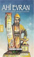 Ahi Evran-Gelen Gelsin Saadetle Giden-Gitsin Selametle