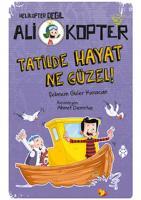 Ali Kopter 5-Tatilde Hayat Ne Güzel