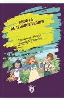 Anne La De Tejados Verdes-İspanyolca Türkçe Bakışımlı Hikayeler