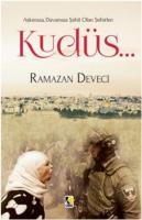 Aşkımıza Davamıza Şahit Olan Şehirler-Kudüs