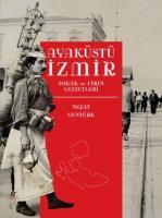 Ayaküstü İzmir Sokak Ve Fırın Lezzetleri