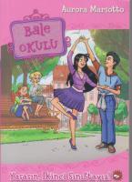 Bale Okulu-11: Yaşasın İkinci Sınıftayız