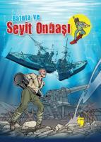 Batuta ve Seyit Onbaşı