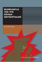 Bildirileriyle 1950-1970 Dönemi Sikiyönetimi