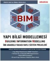 Bım-Yapı Bilgi Modellemesi (Building Information Modelling)