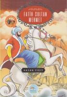 Büyük Sultanlar Serisi - Fatih Sultan Mehmet