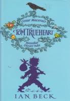 Cesur Maceracı Tom Trueheart Masallar Diyarında
