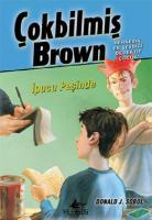 Çokbilmiş Brown-3 İpucu Peşinde
