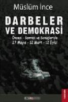Darbeler ve Demokrasi-27 Mayıs-12 Mart-12 Eylül