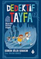 Dedektif Tayfa 2-Mağaradaki Ürkütücü Gölgeler