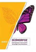 Dijimorfoz-Dijital Dönüşüm Üzerine Notlar