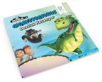 Dinozorlar Serisi 3-Giganotosaurus Dostluk Kazanıyor