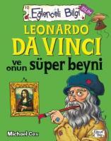 Eğlenceli Bilgi 10-Leonardo Da Vinci ve Onun Süper Beyni