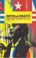 Estela Bravo Çağının Tanığı